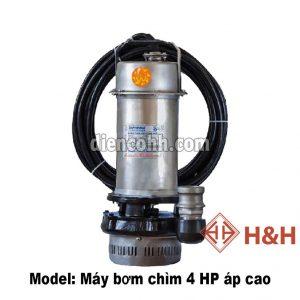 Máy bơm chìm áp cao 4 HP