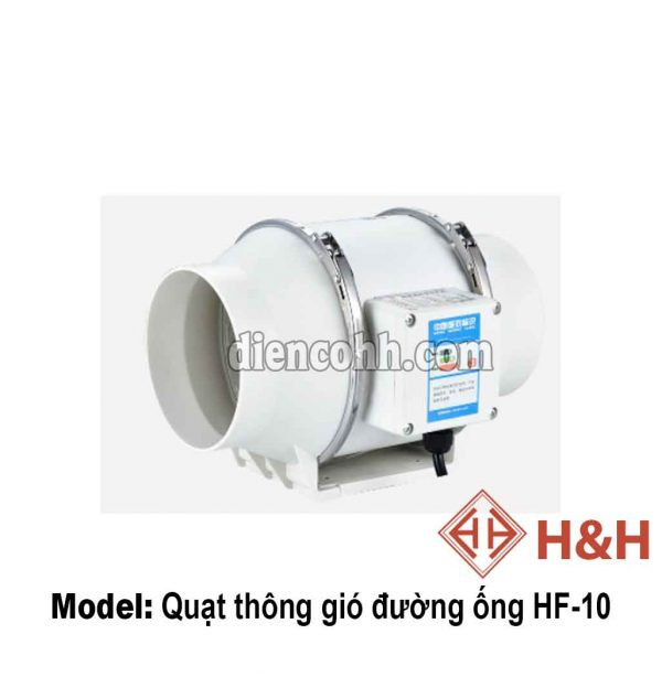 Quạt thông gió hút mùi đường ống HF10