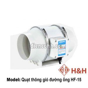 Quạt thông gió hút mùi đường ống HF15